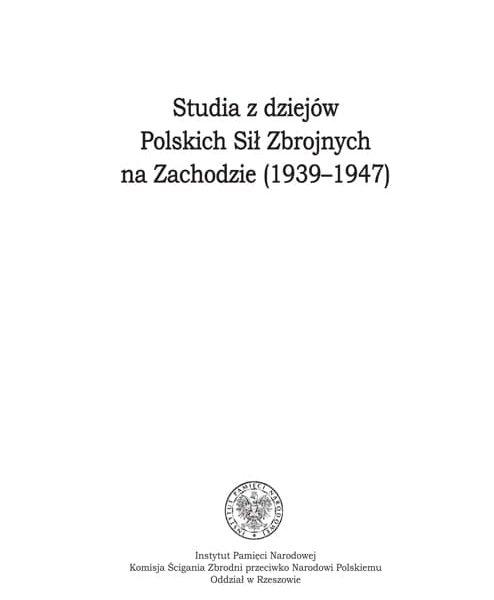Powojenne losy 2. Korpusu Polskiego w perspektywie narracji biograficznej Jana Szymczyka, Warszawa 2018
